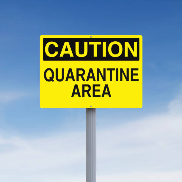 A caution sign indicating Quarantine Area